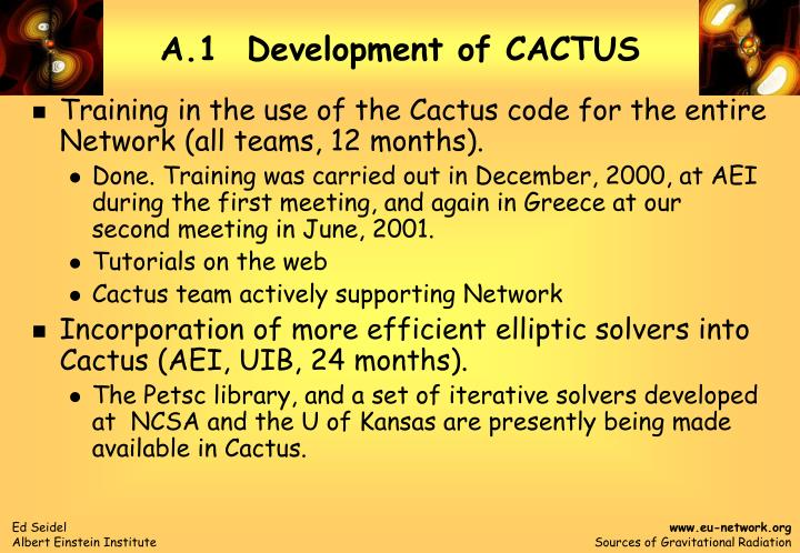 a 1 development of cactus n.