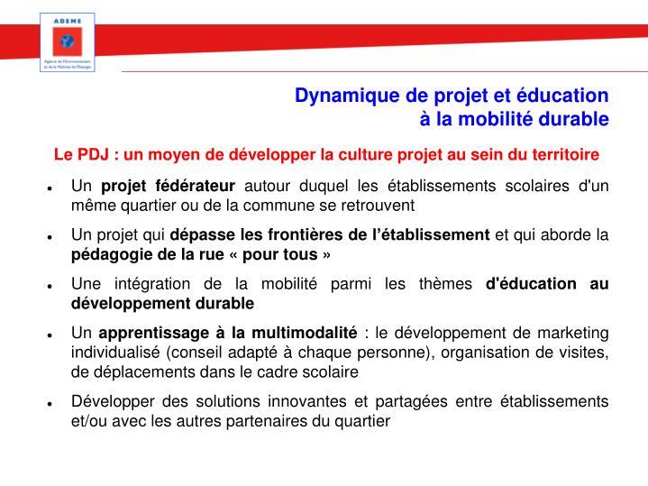 Dynamique de projet et éducation à la mobilité durable