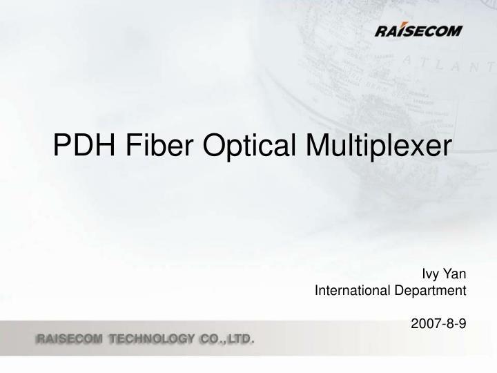 pdh fiber optical multiplexer n.