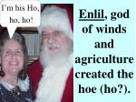 enlil god of winds and agriculture created the hoe ho