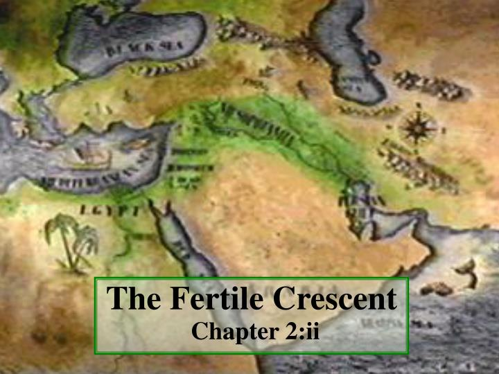the fertile crescent chapter 2 ii n.