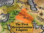 the first mesopotamian empires