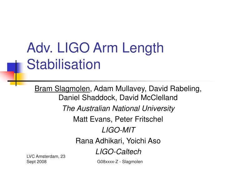 Adv ligo arm length stabilisation