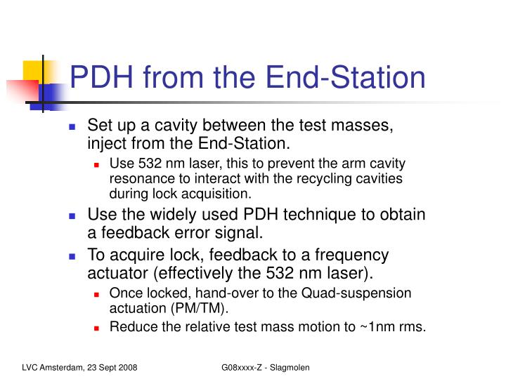 PDH from the End-Station