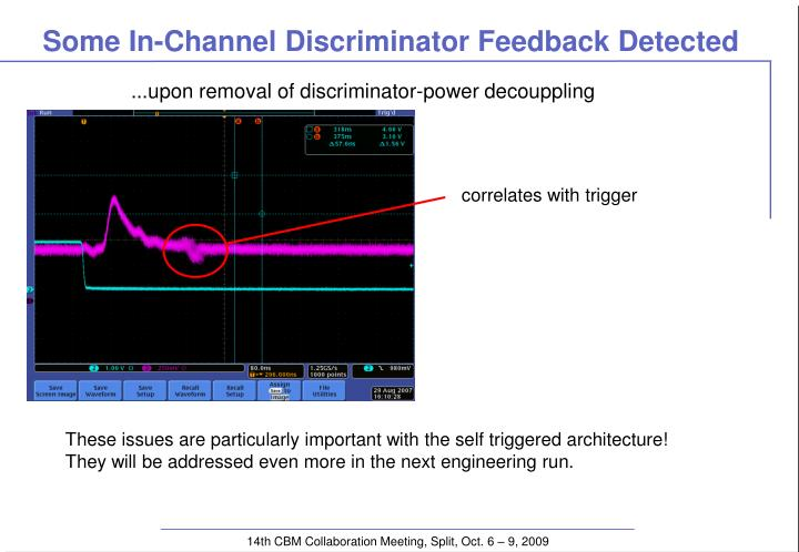 Some In-Channel Discriminator Feedback Detected