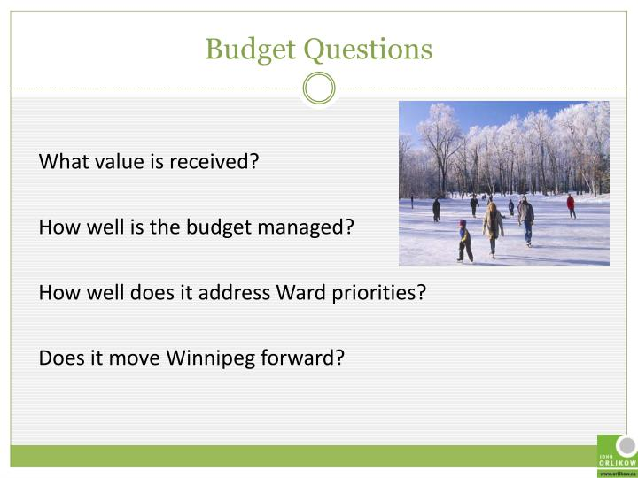 Budget Questions