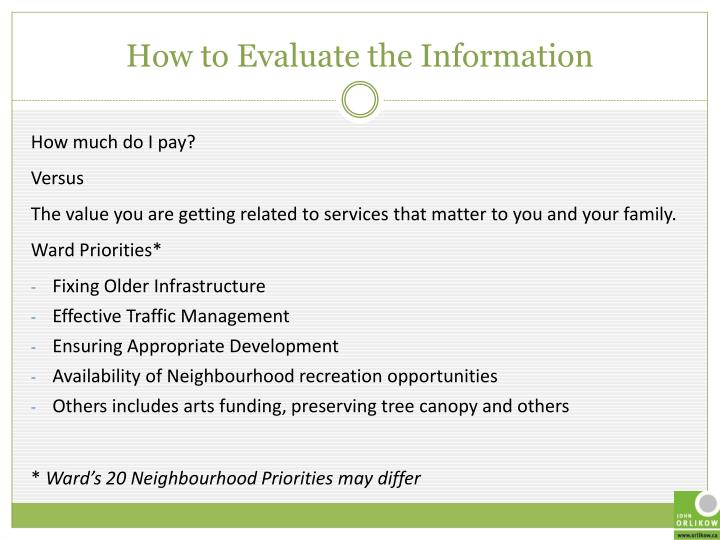 How to Evaluate the Information