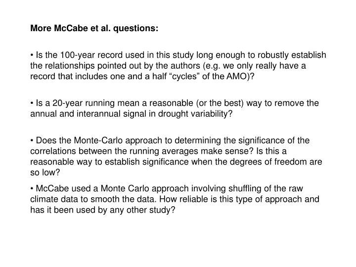More McCabe et al. questions: