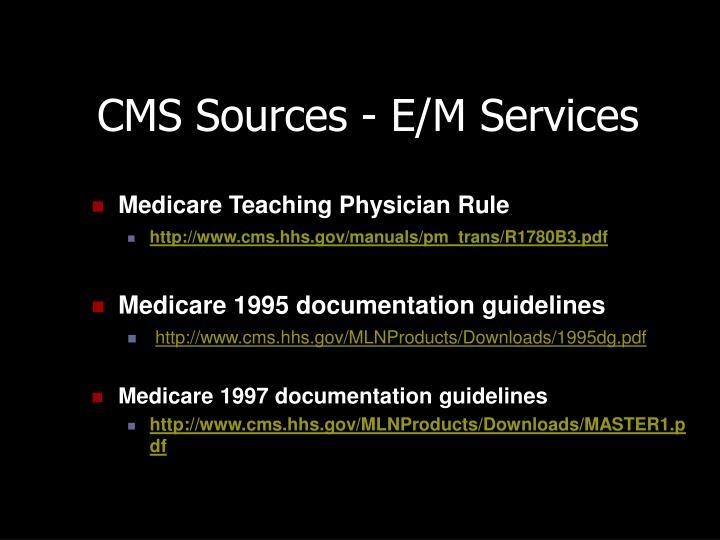 CMS Sources - E/M Services