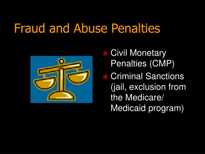 Fraud and Abuse Penalties