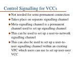 control signalling for vccs