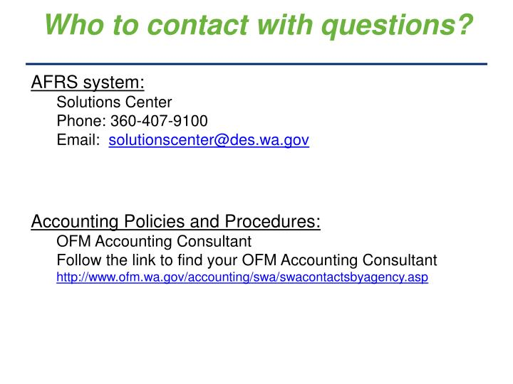 Who to contact with questions?
