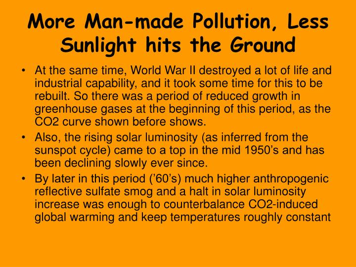 More Man-made Pollution, Less Sunlight hits the Ground