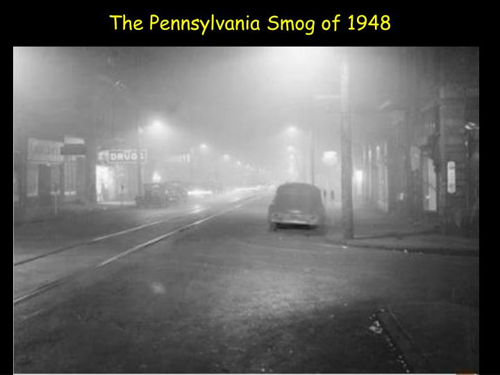 The Pennsylvania Smog of 1948