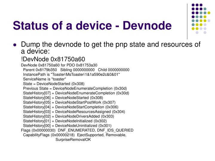 Status of a device - Devnode