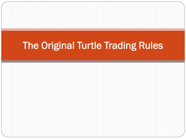 the original turtle trading rules n.