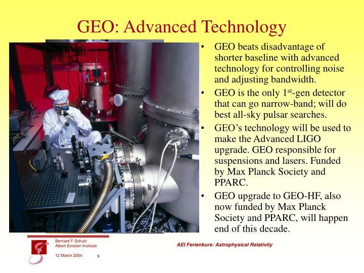 GEO: Advanced Technology
