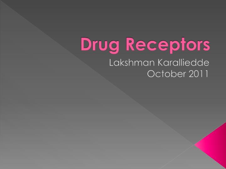 drug receptors n.