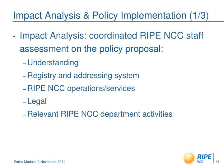 Impact Analysis & Policy Implementation (1/3)