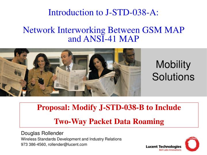 introduction to j std 038 a network interworking between gsm map and ansi 41 map n.