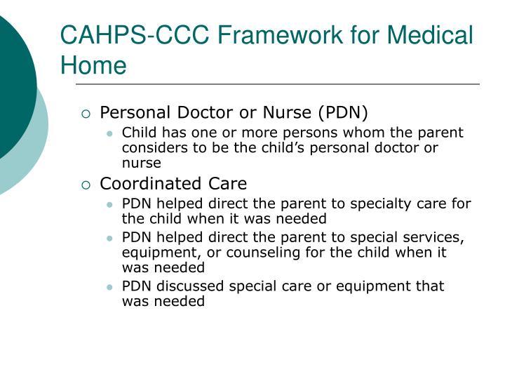 CAHPS-CCC Framework for Medical Home