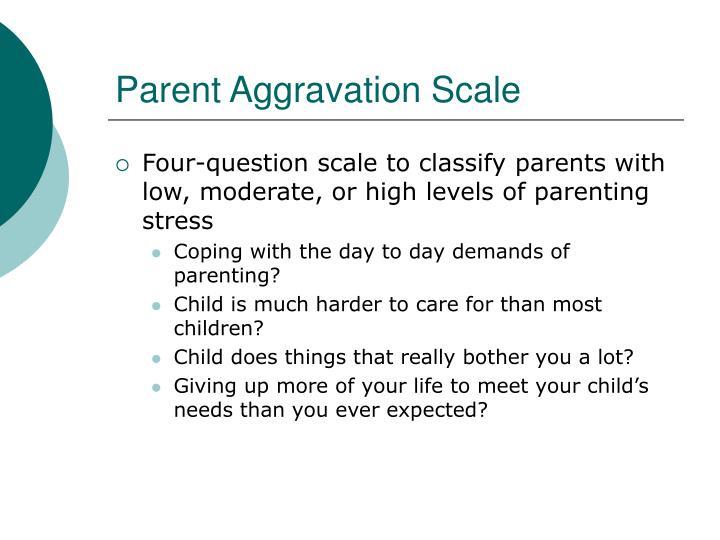 Parent Aggravation Scale