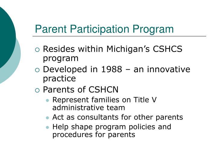 Parent participation program