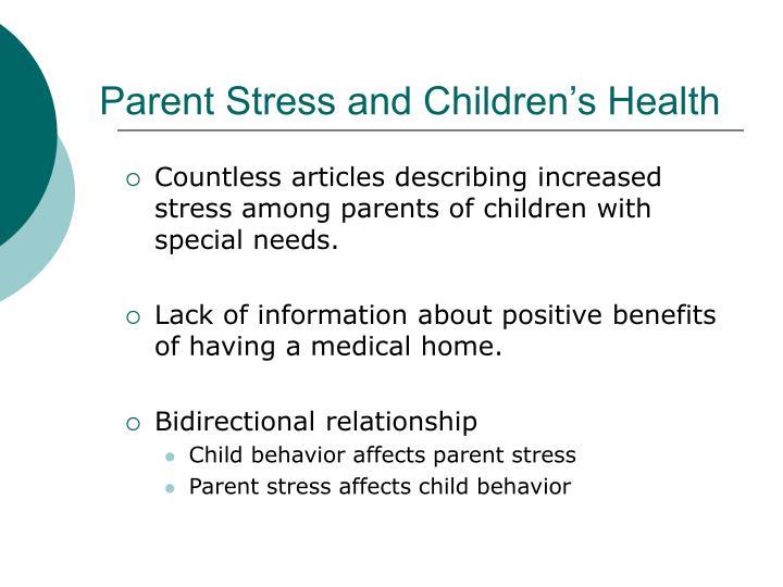 Parent stress and children s health