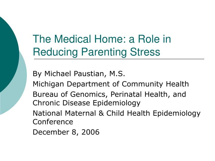 The medical home a role in reducing parenting stress