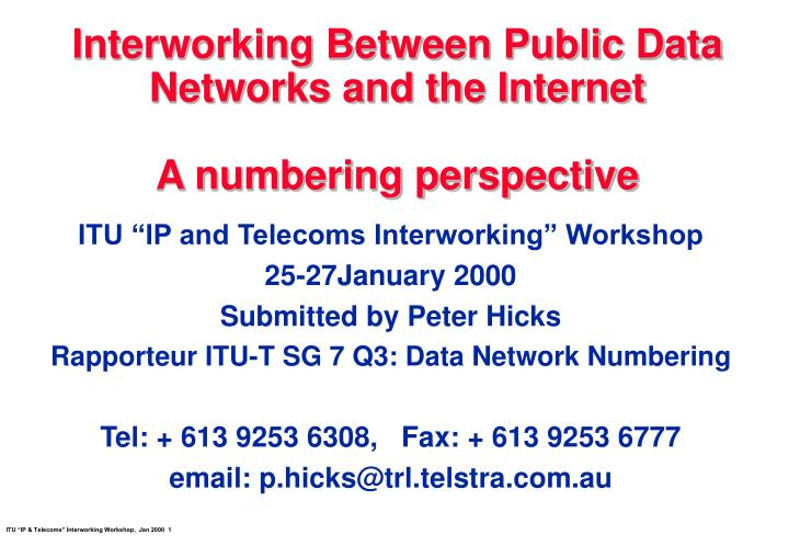 interworking between public data networks and the internet a numbering perspective n.