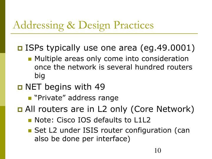 Addressing & Design Practices