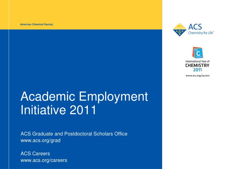 academic employment initiative 2011