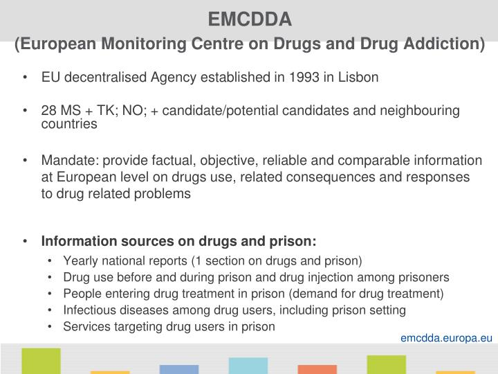 Emcdda european monitoring centre on drugs and drug addiction