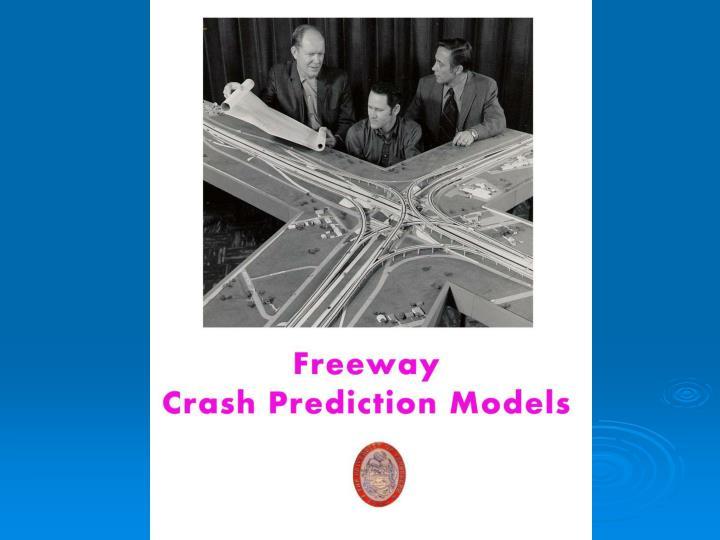 Freeway crash prediction models for long range urban transportation planning