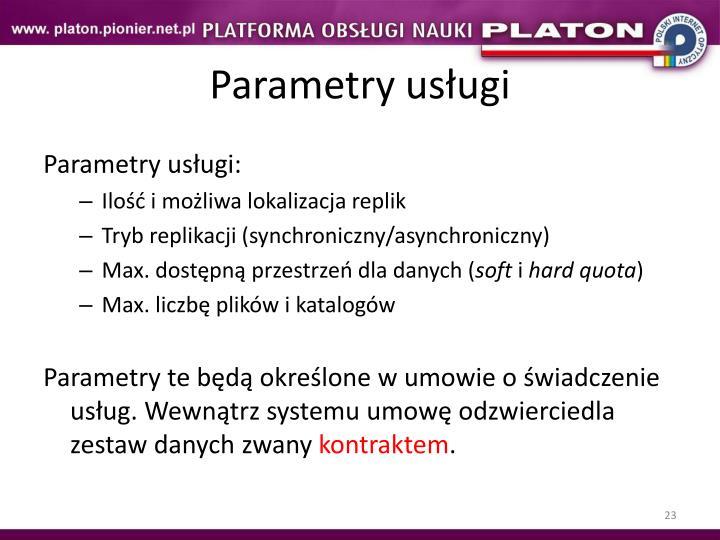 Parametry usługi