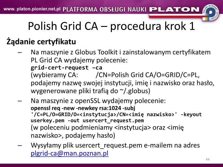 Polish Grid CA – procedura krok 1