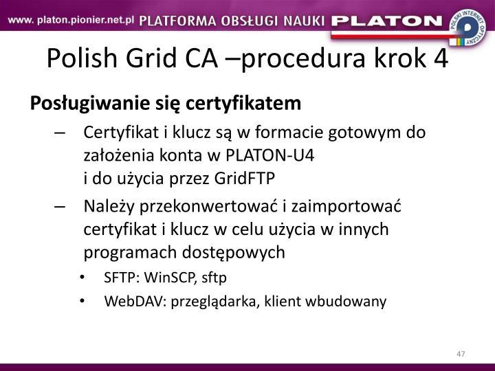 Polish Grid CA –procedura krok 4
