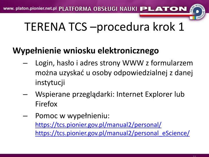 TERENA TCS –procedura krok 1