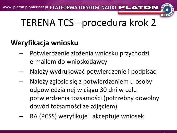 TERENA TCS –procedura krok 2