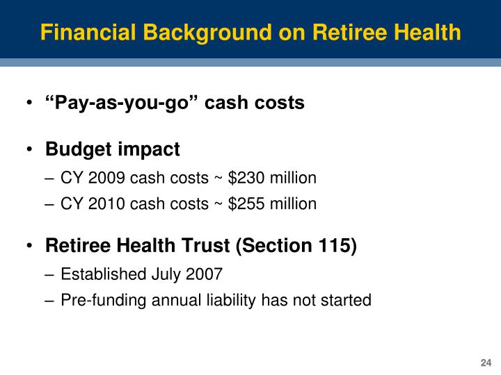 Financial Background on Retiree Health