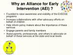 why an alliance for early intervention aei