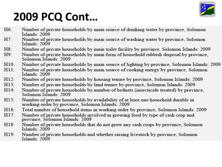 2009 PCQ Cont…