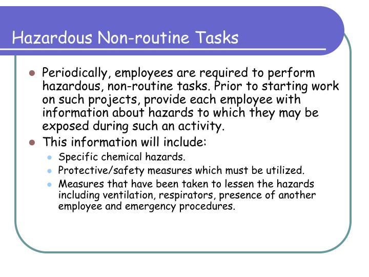 Hazardous Non-routine Tasks