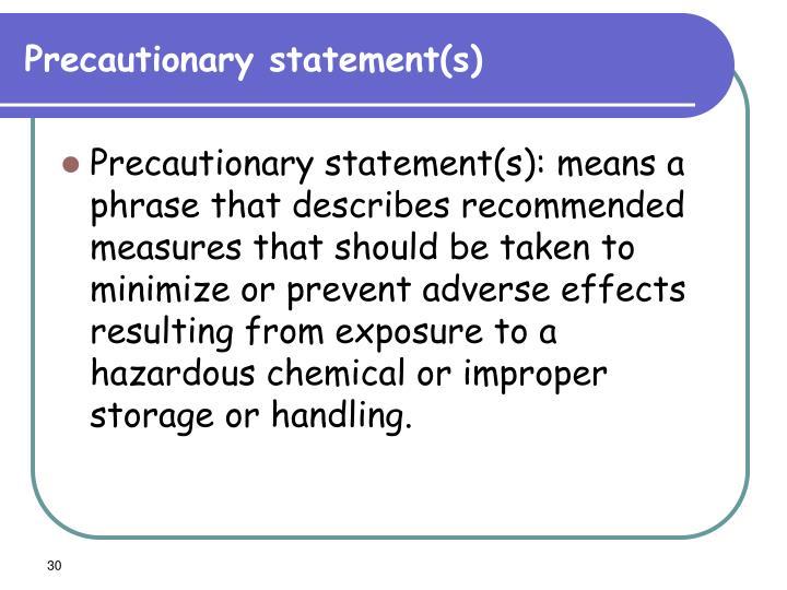 Precautionary statement(s)