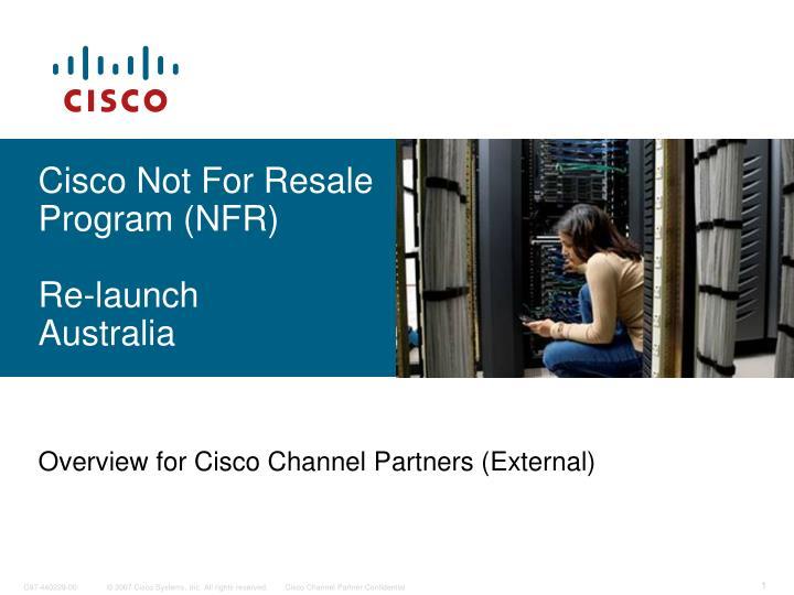 cisco not for resale program nfr re launch australia n.