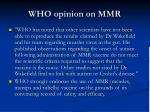who opinion on mmr
