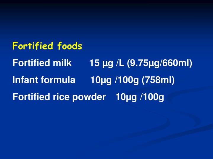 Fortified foods