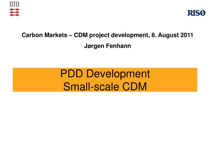 Pdd development small scale cdm