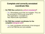 complete and correctly annotated coordinate files