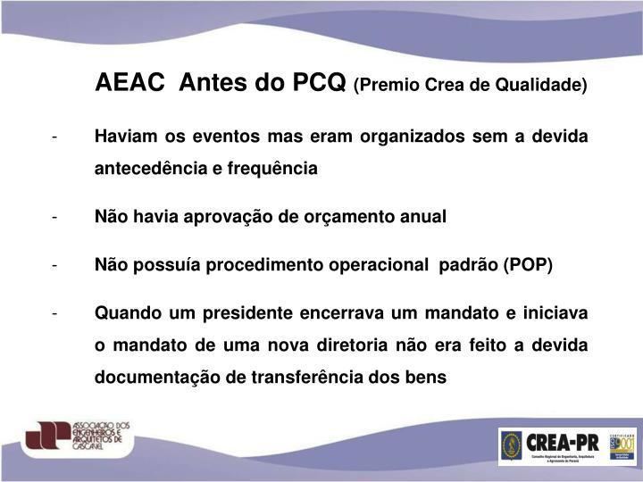 AEAC  Antes do PCQ
